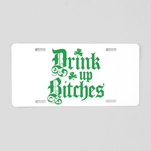 Drink Up Bitches Funny Irish Aluminum License Plat