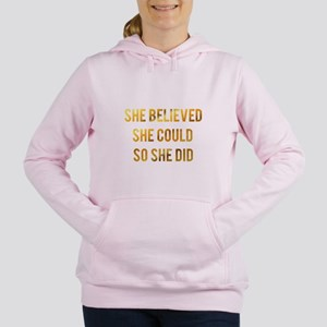 She believed she could so she did gold Sweatshirt