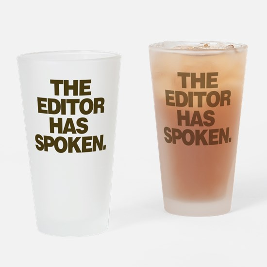 Editor Has Spoken Drinking Glass
