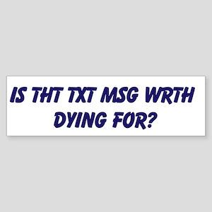 TXT MSG DRIVING Sticker (Bumper)