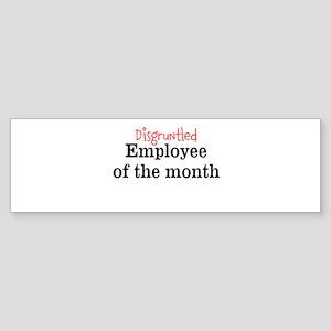 Disgruntled Employee Sticker (Bumper)