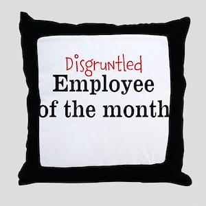 Disgruntled Employee Throw Pillow