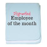 Disgruntled Employee baby blanket
