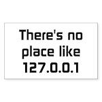 No Place Like 127.0.0.1 Sticker (Rectangle 10 pk)