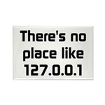 No Place Like 127.0.0.1 Rectangle Magnet (10 pack)