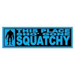 Finding Bigfoot - Gone Squatchy Stickr Bumper 50pk