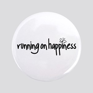 """running on happiness 3.5"""" Button"""