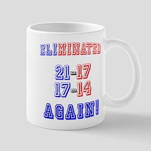 Eliminated Again! Mug