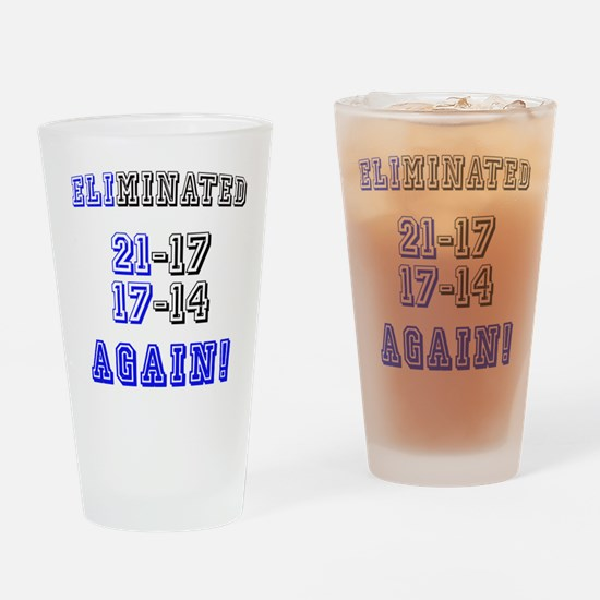 Eliminated Again! Drinking Glass