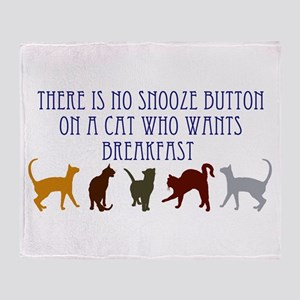 No Snooze Button for Kitties Throw Blanket