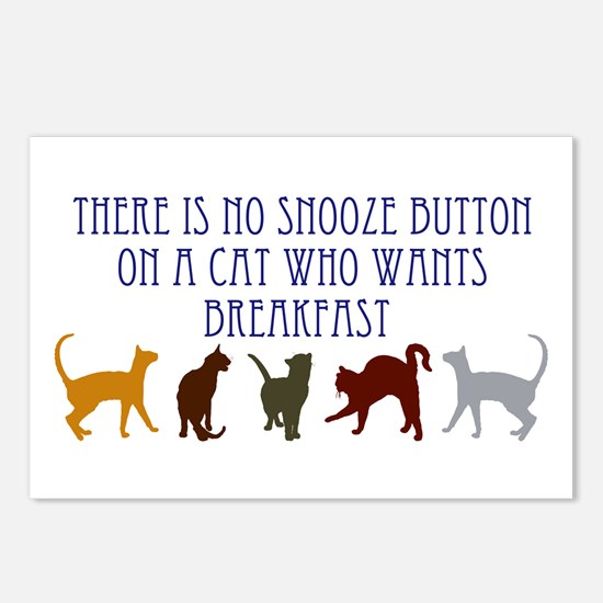 No Snooze Button for Kitties Postcards (Package of