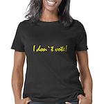 I Don`t Vote 2 - dark Women's Classic T-Shirt