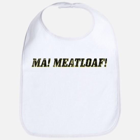 Ma! Meatloaf! Bib