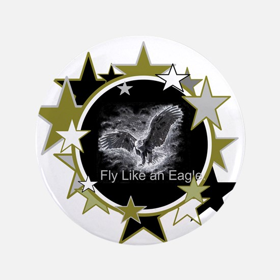 """Fly Like an Eagle with Stars 3.5"""" Button"""