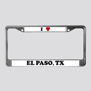 I Love El Paso License Plate Frame