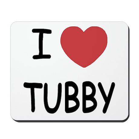 I heart tubby Mousepad