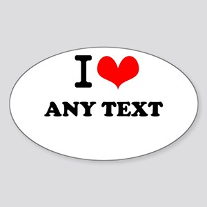 I Love blah blah(5~8 letters) Sticker (Oval)
