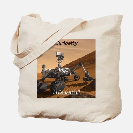 Curiosity Is Essential! Tote Bag
