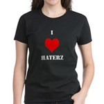 I LUV HATERZ GEAR Women's Dark T-Shirt