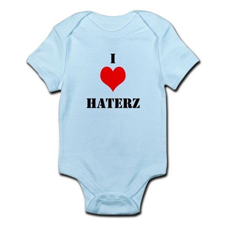 I LUV HATERZ GEAR Infant Bodysuit