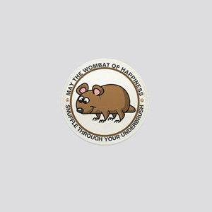 Wombat Of Happiness Mini Button