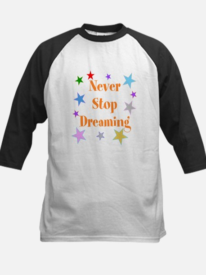 Never Stop Dreaming Kids Baseball Jersey