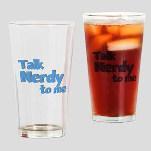 Talk Nerdy Drinking Glass
