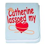 Catherine Lassoed My Heart baby blanket