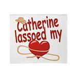 Catherine Lassoed My Heart Throw Blanket