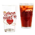 Cathryn Lassoed My Heart Drinking Glass