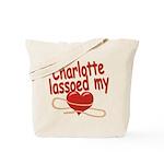 Charlotte Lassoed My Heart Tote Bag