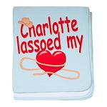 Charlotte Lassoed My Heart baby blanket