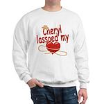 Cheryl Lassoed My Heart Sweatshirt