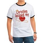 Christina Lassoed My Heart Ringer T