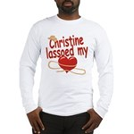 Christine Lassoed My Heart Long Sleeve T-Shirt
