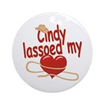 Cindy Lassoed My Heart Ornament (Round)