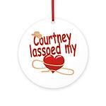 Courtney Lassoed My Heart Ornament (Round)