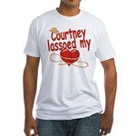 Courtney Lassoed My Heart Fitted T-Shirt