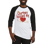 Courtney Lassoed My Heart Baseball Jersey