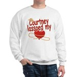 Courtney Lassoed My Heart Sweatshirt
