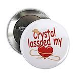 Crystal Lassoed My Heart 2.25
