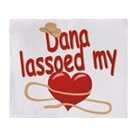 Dana Lassoed My Heart Throw Blanket