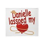 Danielle Lassoed My Heart Throw Blanket