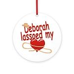 Deborah Lassoed My Heart Ornament (Round)