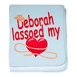 Deborah Lassoed My Heart baby blanket