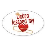 Debra Lassoed My Heart Sticker (Oval)
