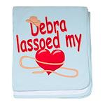 Debra Lassoed My Heart baby blanket