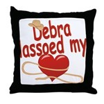 Debra Lassoed My Heart Throw Pillow