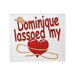 Dominique Lassoed My Heart Throw Blanket