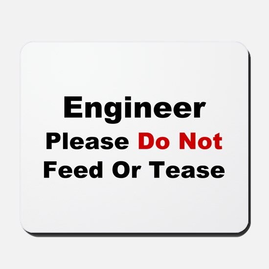 Engineer: Please Do Not Feed Mousepad